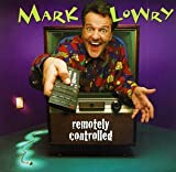 Whatcha Need - Mark Lowry