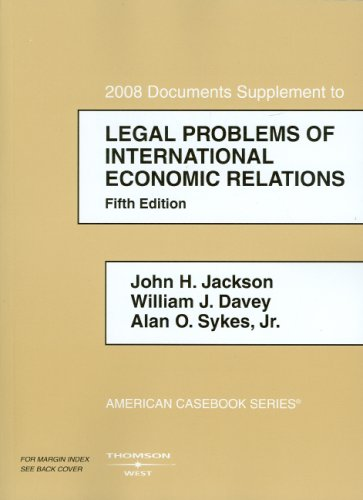 Legal Problems of International Economic Relations, 2008...