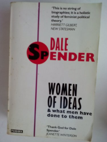 Women of Ideas: And What Men Have Done to Them