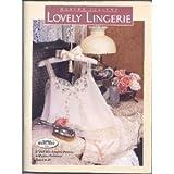 Martha Pullen's Lovely Lingerie