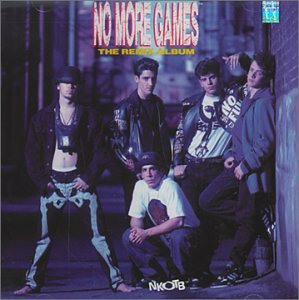 New Kids On The Block - No More Games/The Remix Album - Zortam Music