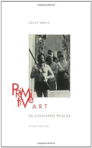 Primitive Art in Civilized Places: Second Edition