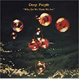 Who Do We Think We Are ~ Deep Purple