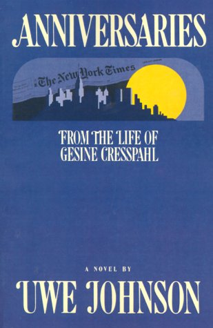 Anniversaries: From the Life of Gesine Cresspahl