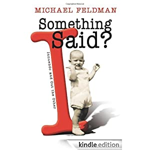 Something I Said?: Innuendo and Out the Other Michael Feldman