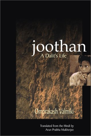 Joothan: An Untouchable's Life