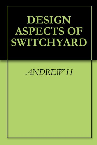 Design Aspects Of Switchyard