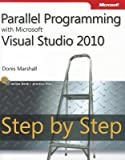 img - for Parallel Programming with Microsoft Visual Studio 2010 Step by Step   [PARALLEL PROGRAMMING W/MS VISU] [Paperback] book / textbook / text book