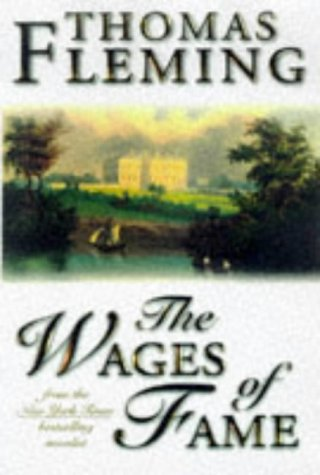 The Wages of Fame, THOMAS J. FLEMING