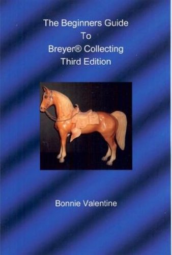 The Beginners Guide to Breyer Collecting - 1