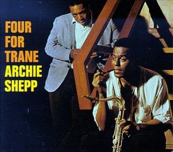 Archie Shepp - Four for Trane - Lyrics2You