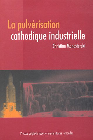 la-pulverisation-cathodique-industrielle