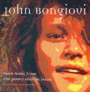 Bon Jovi - More Music From The Power Station Years - Zortam Music