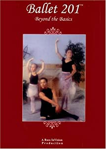 Ballet 201 - Beyond the Basics, DVD