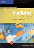 img - for Performing with Microsoft Publisher 2002: Comprehensive Course book / textbook / text book