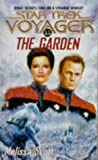 The Garden (Star Trek Voyager, No 11) (0671567993) by Scott, Melissa