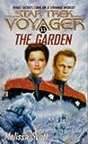 The Garden (Star Trek Voyager, No 11) (0671567993) by Scott, Melissa