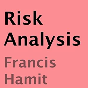 Risk Analysis | [Francis Hamit]