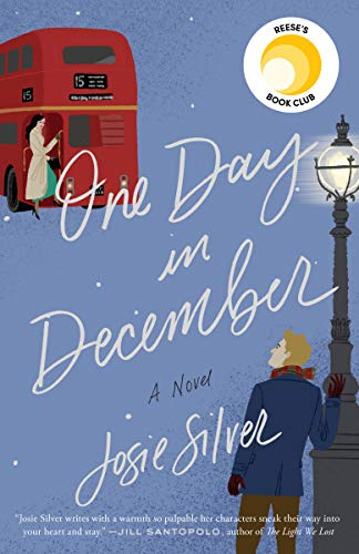 One Day in December A Novel [Silver, Josie] (Tapa Blanda)