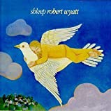 Shleep by Wyatt, Robert (1998-01-20)