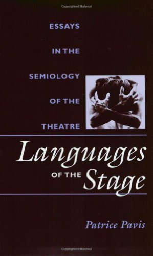 Languages of the Stage: Essays in the Semiology of the Theatre (PAJ Books)