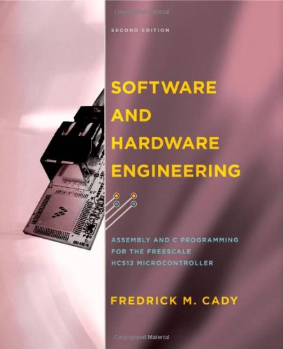 Software and Hardware Engineering: Assembly and C...