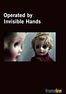 Operated by Invisible Hands