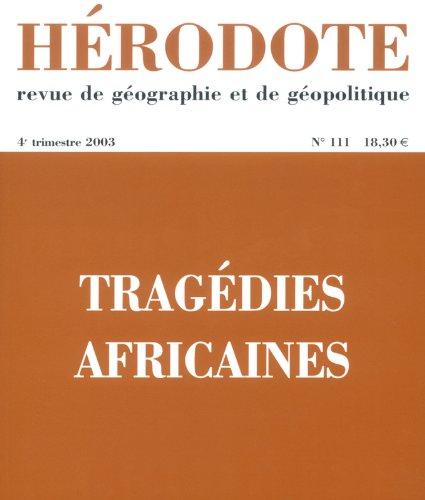 Hérodote, N° 111 - 4e trimestr : Tragédies africaines (Revue Hérodote), Buch