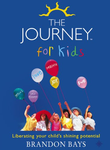 The Journey for Kids: Liberating your Child's Shining Potential (Text Only): Liberating Your Child's Shining Potential