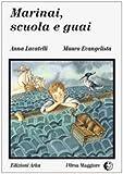 Marinai, scuola e guai (L'Orsa maggiore) (Italian Edition)