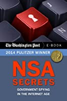 NSA Secrets: Government Spying in the Internet Age (English Edition)
