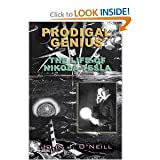 img - for Prodigal Genius - The Life of Nikola Tesla: Inventor Extraordinary book / textbook / text book