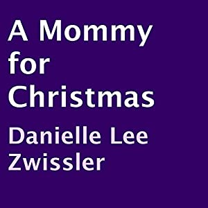 A Mommy for Christmas Audiobook