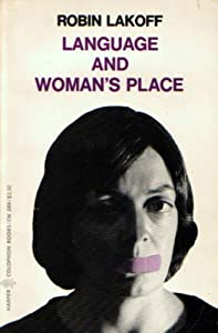 language and womans place essay New topic essay on place of woman in society new argumentative essay topic  rodriguez notes that as they became fluent in english to their private language, things .