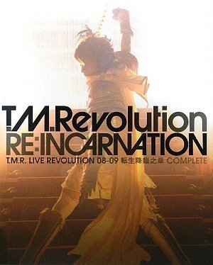 RE:INCARNATION T.M.R. LIVE REVOLUTION 08-09 転生降臨之章 COMPLETE