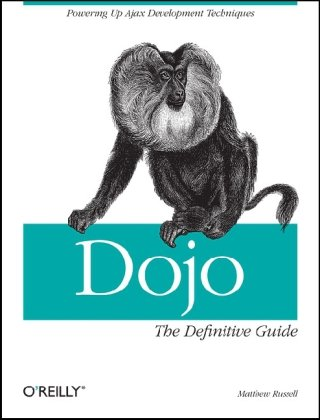 Dojo: The Definitive Guide