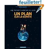 Jules, Tome 6 : Un plan sur la comète