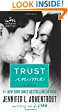 Trust in Me: A Novel (A Wait for You Novella)