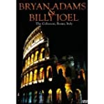 Bryan Adams &amp; Billy Joel - At The Col...