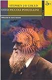 Otto piccoli porcellini. Riflessioni di storia naturale (884281105X) by Stephen J. Gould