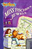 Miss Fischer's Jewels (Surfers) (0241135249) by Alexander