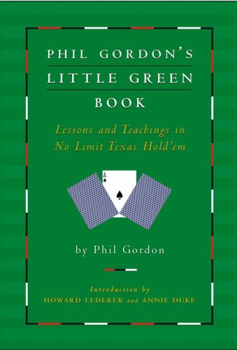 Image for Phil Gordons Little Green Book : Lessons And Teachings in No Limit Texas Holdem