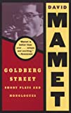 Goldberg Street: Short Plays and Monologues (0802151043) by Mamet, David