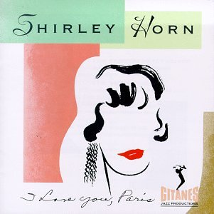 Original album cover of I Love You Paris by Shirley Horn