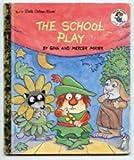 img - for The School Play (A Little Critter Little Golden Book) book / textbook / text book