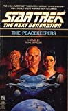 Gene Deweese The Peacekeepers (Star Trek: the Next Generation)