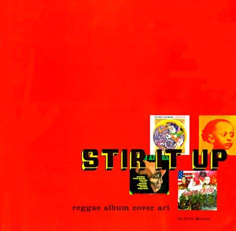 STIR IT UP                           ING: Reggae Album Cover Art