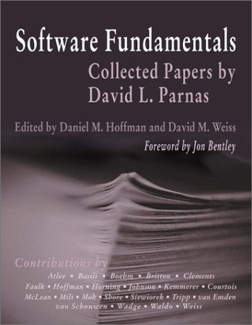 Software Fundamentals:Collected Papers by David L. Parnas