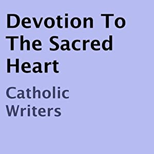 Devotion to the Sacred Heart Audiobook