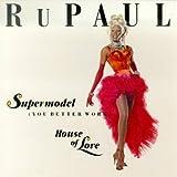 Super Model / House of Love